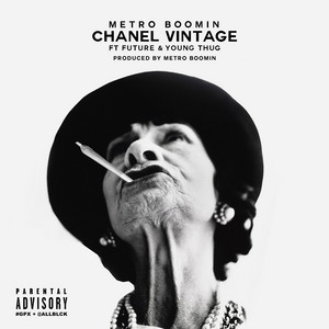 Chanel Vintage (feat. Future & Young Thug) - Single