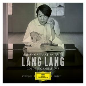 Goldberg Variations, BWV 988: Aria by Johann Sebastian Bach, Lang Lang