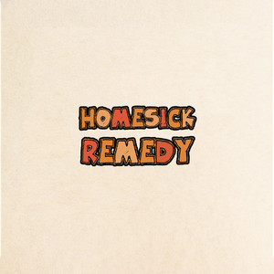 Homesick Remedy