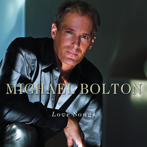 A Love So Beautiful by Michael Bolton