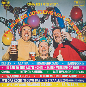 Johnny Hoes presenteert: Wij Zijn De Jongens Van Plezier! by Various Artists
