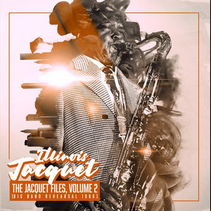 The Jacquet Files, Vol. 2 (Big Band Rehearsal 1986) album