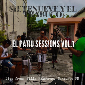 El Patio Sessions, Vol. 1