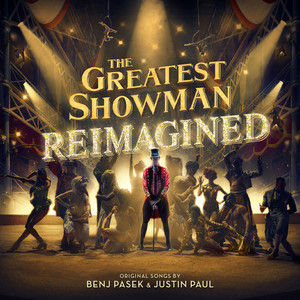 The Greatest Showman: Reimagined album