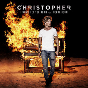 Christopher feat. Bekuh Boom - I Won't let you down