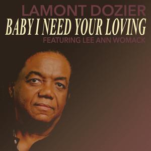 Baby I Need Your Loving