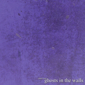 Ghosts in the Walls album