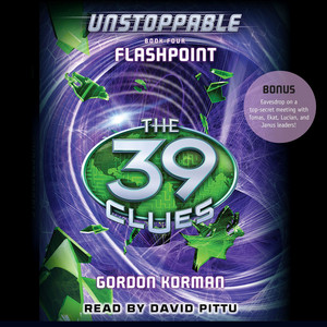 Flashpoint - The 39 Clues: Unstoppable, Book 4 (Unabridged)