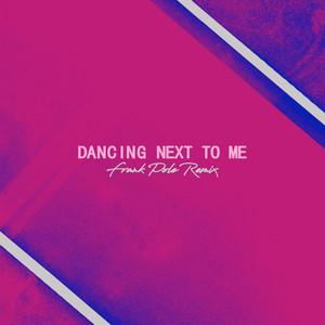 Dancing Next To Me (Frank Pole Remix)