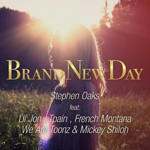Brand New Day (feat. Lil Jon, Tpain, French Montana, We are Toonz & Mickey Shioh)