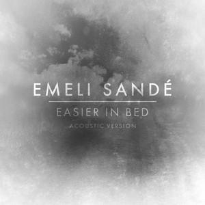Easier In Bed (Acoustic Version)
