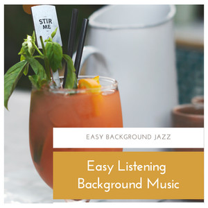 Smooth Easy Jazz by Easy Listening Background Music