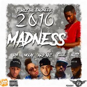 Fumez The Engineer 2016 Madness