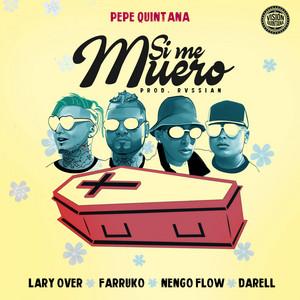 Si Me Muero (feat. Farruko, Lary Over, Nengo Flow & Darell)