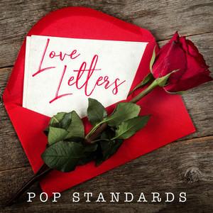 Love Letters: Pop Standards