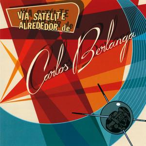 Vía Satélite Alrededor de Carlos Berlanga (Edición Coleccionista)