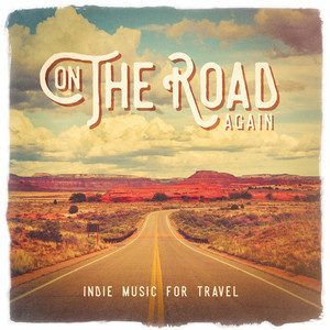 On The Road Again: Indie Music for travel album