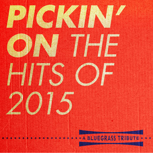 Pickin' on the Hits of 2015 album