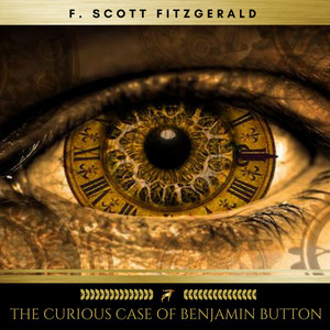 The Curious Case of Benjamin Button Audiobook