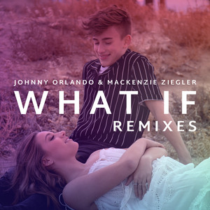 What If (I Told You I Like You) [Remixes]