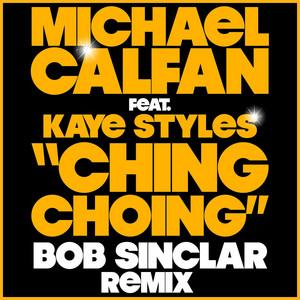 Ching Choing - Single (Bob Sinclar Remix)