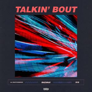 Talkin' Bout