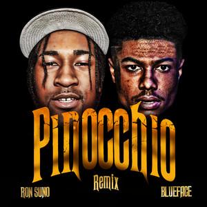 PINOCCHIO (Feat. Blueface) [Remix]