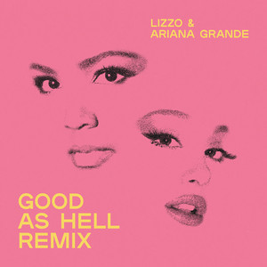 Good as Hell (feat. Ariana Grande) - Remix cover art