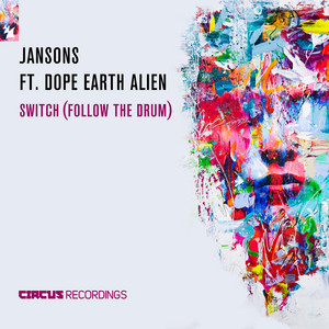 Jansons ft. Dope Earth Alien · Switch