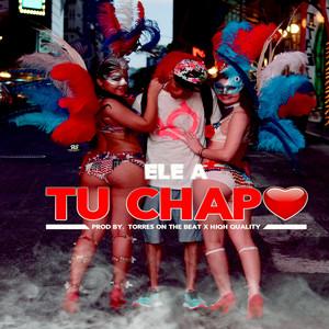 Tu Chapo