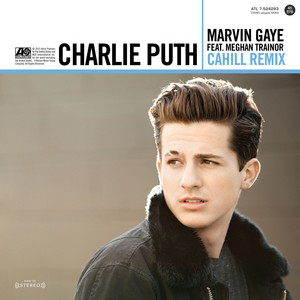Marvin Gaye (feat. Meghan Trainor) [Cahill Remix]