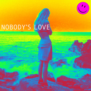 Nobody's Love cover art
