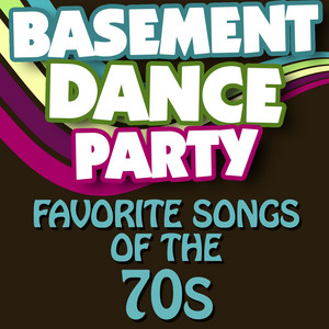 Basement Dance Party - Favorite Songs of the 70s album