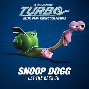 Let The Bass Go (Music From The Motion Picture Turbo)