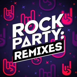 Rock Party: Remixes