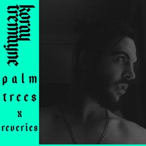 Palm Trees & Reveries album
