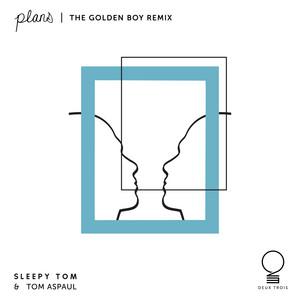 Plans (The Golden Boy Remix)