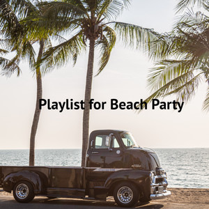 Playlist for Beach Party