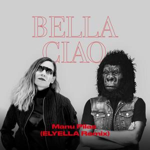 Bella Ciao (Elyella Remix)