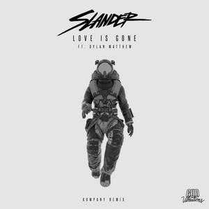 Love Is Gone (Kompany Remix)