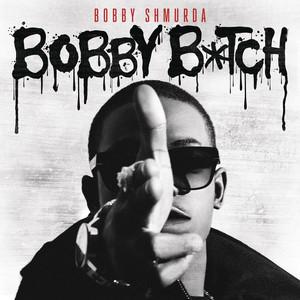 Bobby B*tch