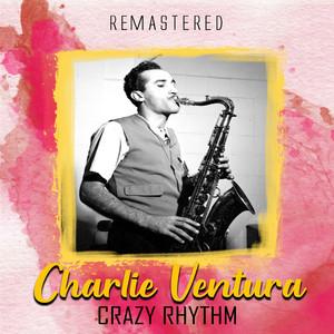 Crazy Rhythm (Remastered) album