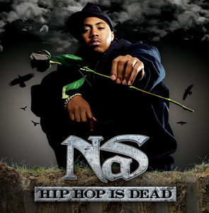 Hip Hop Is Dead (Deluxe Edition)