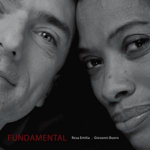 Fundamental Rosa Emilia & Giovanni Buoro album