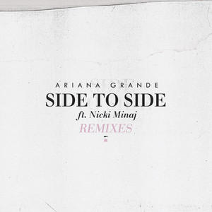 Side To Side (Remixes) cover art