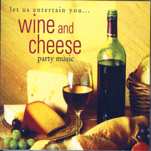 Wine and Cheese Party Music album