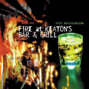 Fire at Keaton's Bar & Grill album