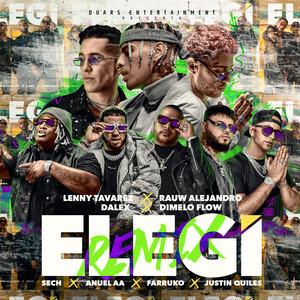 Elegí (feat. Farruko, Anuel AA, Sech, Dímelo Flow & Justin Quiles) [Remix]