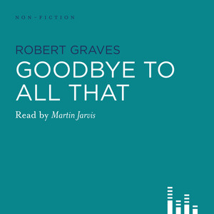 Goodbye to All That (Abridged)