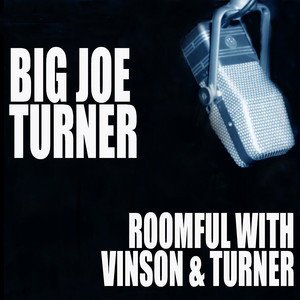 Roomful With Vinson And Turner album